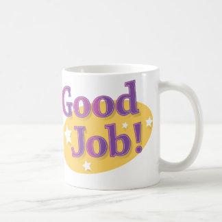 ¡Buen trabajo! Taza De Café