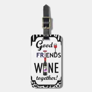 ¡Buen vino de los amigos junto! Etiquetas Bolsas