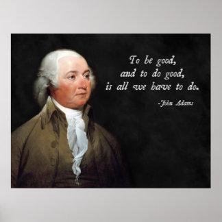 Buena cita de John Adams Póster