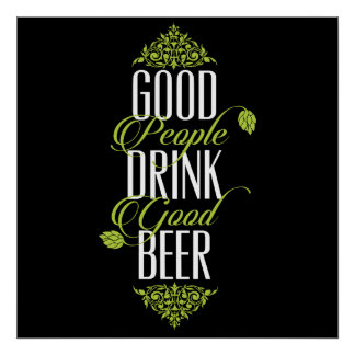 Buena cita de la cerveza de la buena bebida de la póster