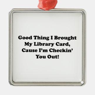 Buena cosa traje mi tarjeta de biblioteca adorno navideño cuadrado de metal