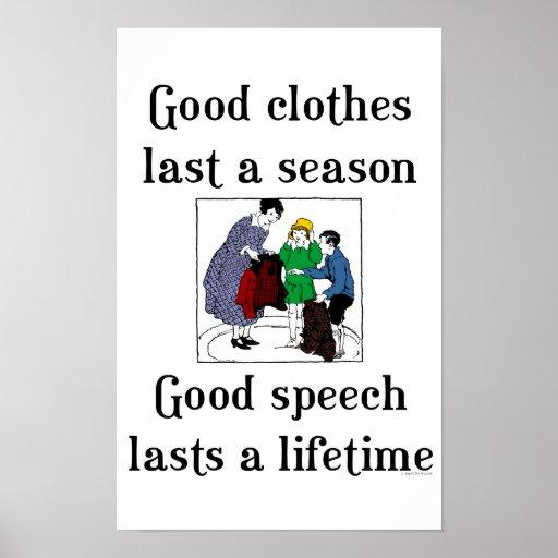 Buena escuela de la ropa del buen discurso que dic posters