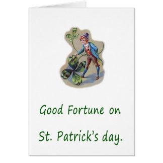 Buena fortuna el el día de St Patrick Tarjeta De Felicitación