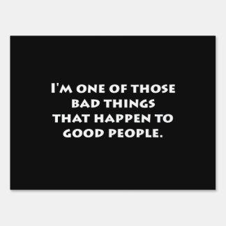 Buena gente de las malas cosas carteles