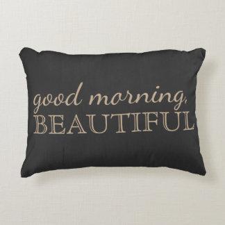 """""""Buena mañana,"""" almohada hermosa del acento del Cojín"""