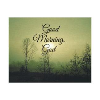 Buena mañana, cita de dios impresión de lienzo