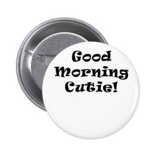 Buena mañana Cutie