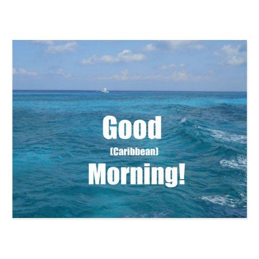 ¡Buena mañana (del Caribe)! Tarjetas Postales