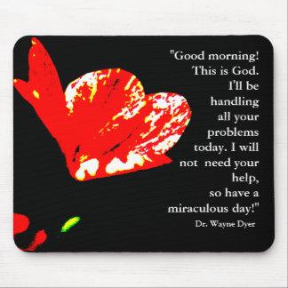 """¡""""Buena mañana! Éste es dios"""" Mousepad Tapetes De Ratones"""