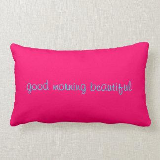 buena mañana hermosa cojín
