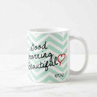 ¡Buena mañana hermosa! Modelo verde de Chevron Taza
