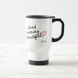 ¡Buena mañana hermosa Taza De Café