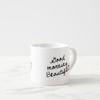 ¡Buena mañana hermosa Tazita Espresso