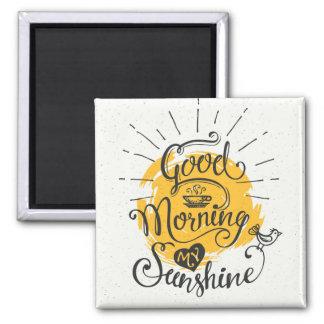 Buena mañana mi sol imán cuadrado