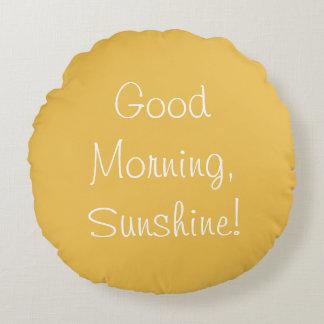 ¡Buena mañana, sol! Almohada del acento Cojín Redondo