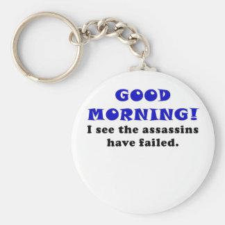 Buena mañana veo a los asesinos haber fallado llavero personalizado