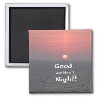 ¡Buena noche (del Caribe)! Imán Cuadrado
