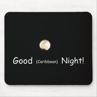 ¡Buena noche (del Caribe)! Mouse Pad