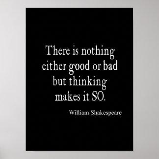 Buena o mala de Shakespeare cita de pensamiento na Póster