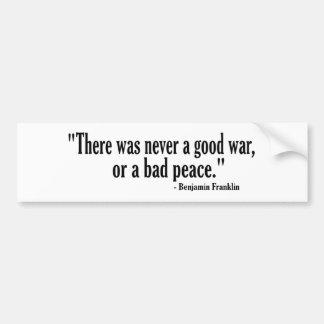 Buena paz del malo de la guerra etiqueta de parachoque