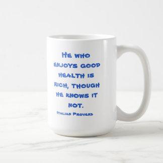 Buena salud taza de café