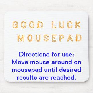 Buena suerte Mousepad