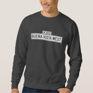 Buena Vista Ave. West, San Francisco Street Sign Sweatshirt