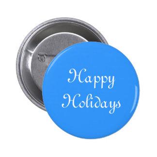 Buenas fiestas. Azul y blanco. Festivo Pin Redondo De 2 Pulgadas