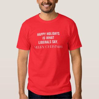Buenas fiestas es lo que dicen los liberales feliz remera