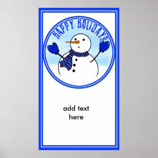 Buenas fiestas - muñeco de nieve lindo con las man posters