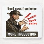 Buenas noticias del hogar -- Más producción Alfombrilla De Raton
