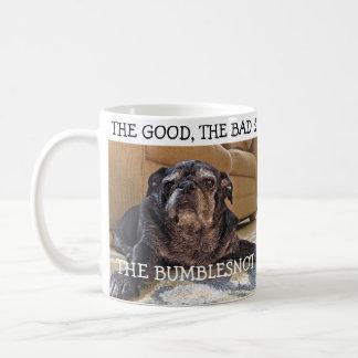 Bueno malo y la taza de Bumblesnot