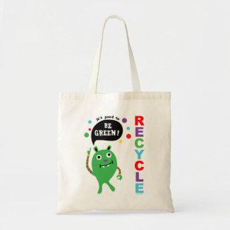 Bueno ser verde - recicle el bolso bolsas