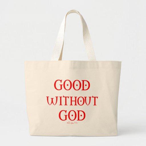 Bueno sin dios bolsa