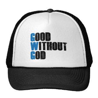Bueno sin dios gorra