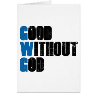Bueno sin dios tarjeta de felicitación