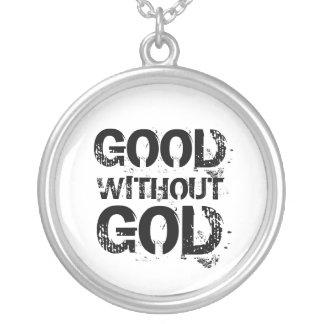 Bueno sin el collar de dios