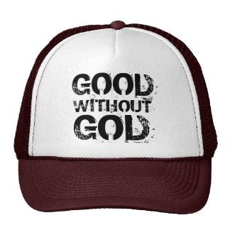 Bueno sin el gorra de dios