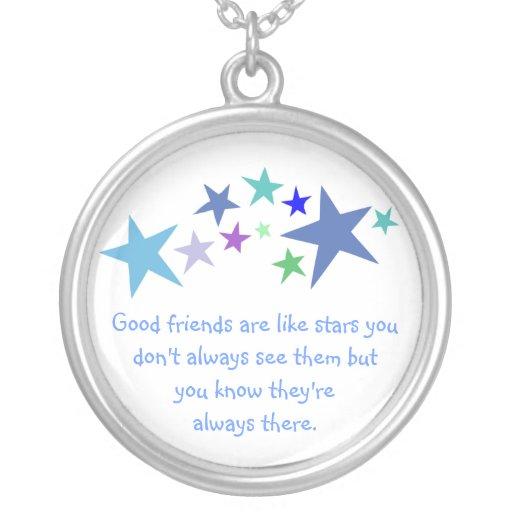 Buenos amigos como cita de las estrellas siempre collar plateado
