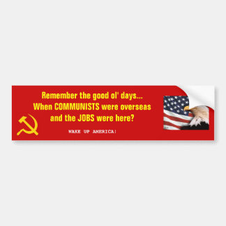 Buenos días del ol… Comunismo contra trabajos Pegatina Para Auto