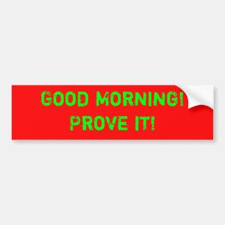 ¡Buenos días! ¡Pruébelo! Etiqueta De Parachoque