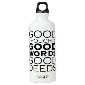 Buenos pensamientos, buenas palabras, buenos