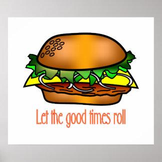 Buenos tiempos de la hamburguesa póster