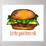 Buenos tiempos de la hamburguesa posters