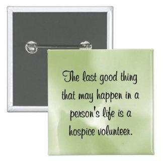 Buenos trabajos del voluntario del hospicio pin