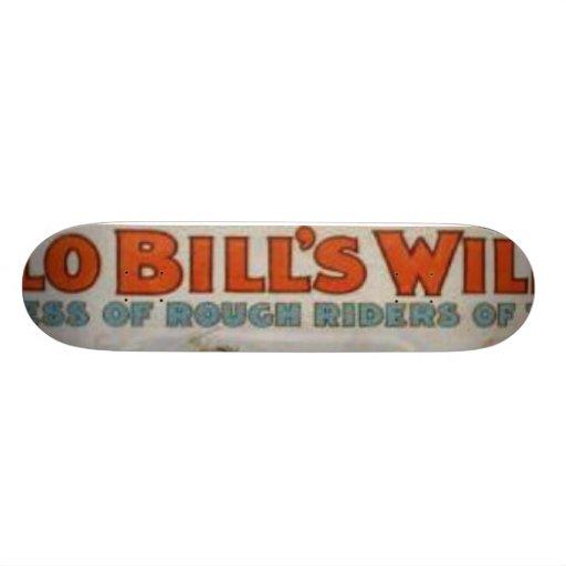Buffalo Bill's Wild West Show Skate Board