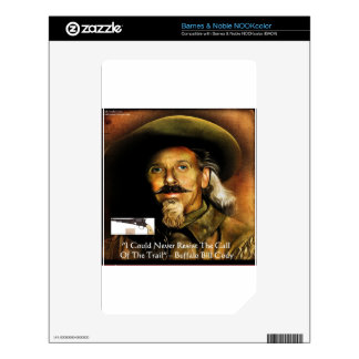 Buffalo Bill Cody His Gun & Quote Gifts & Cards Decal For NOOK Color