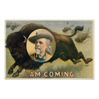 Buffalo Bill Cody's Wild West Show - Circa 1900 Poster