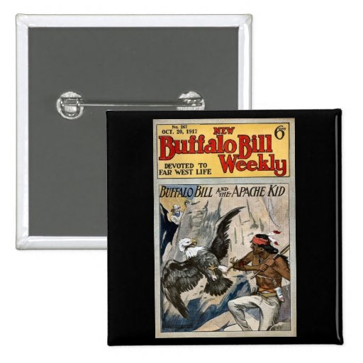 Buffalo Bill Weekly 1917 - The Apache Kid Pin