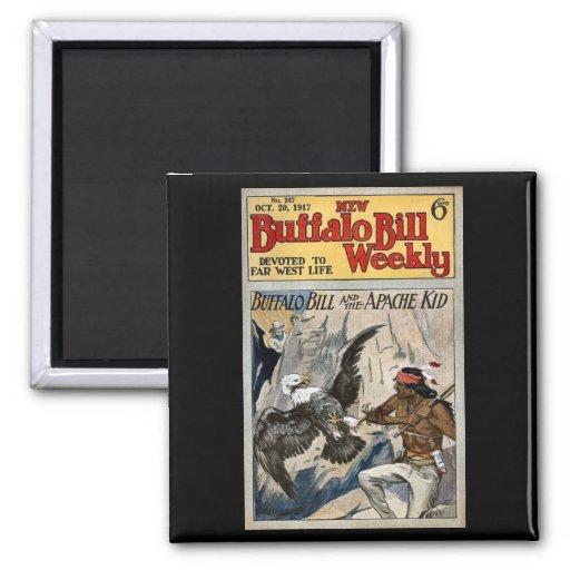 Buffalo Bill Weekly 1917 - The Apache Kid Fridge Magnet